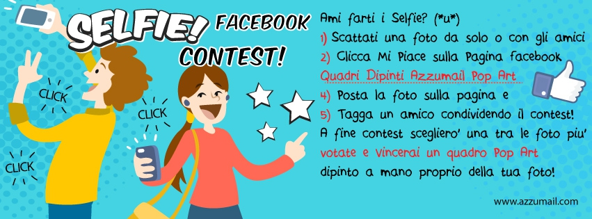 Selfie Facebook Contest Pop Art Azzumail.com