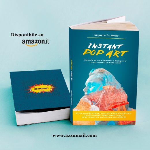 libro per dipingere subito e facile Instant Pop Art acquistalo su Amazon